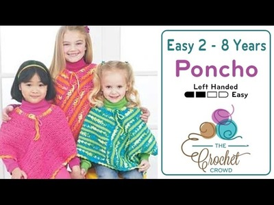 How to Crochet A Poncho for Kids