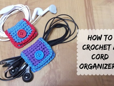 How to crochet a simple cord organizer? | !Crochet!