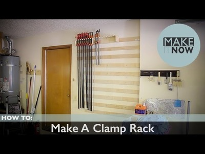 How To: Make A Clamp Rack