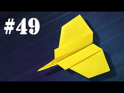How to make a paper airplane that fly far #49 | Easy origami | Avión de papel