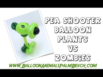 How To Make A Pea Shooter Balloon From Plants vs Zombies - Balloon Animals Palm Beach