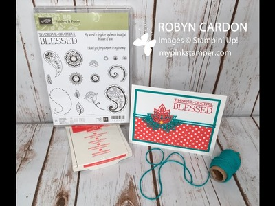 How to make a Quick & Simple Stampin' Up! Paisleys & Posies Simple Card - Episode 517