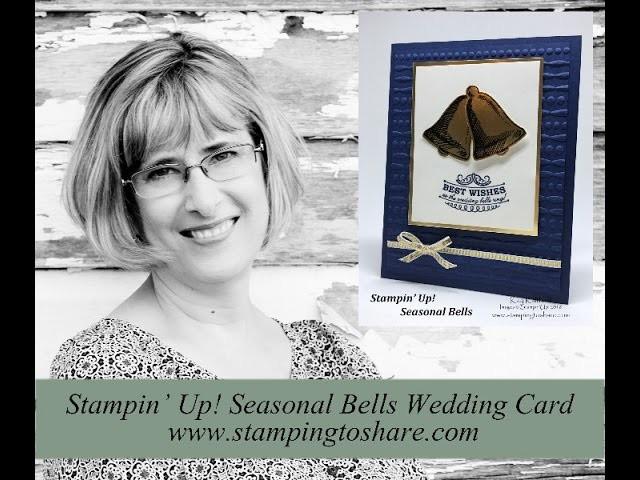 How to Make a Seasonal Bells Wedding Card - Stampin' Up! Holiday 2016