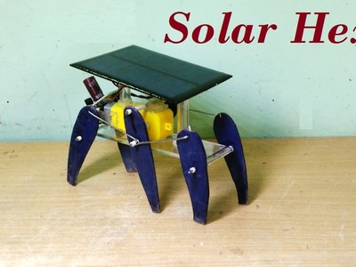 How to make a solar powered six legged robot - DIY Robot