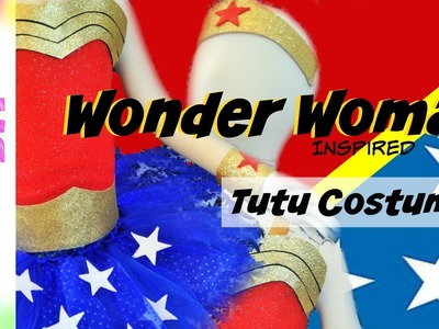How to make a Wonder Woman Costume Tutu