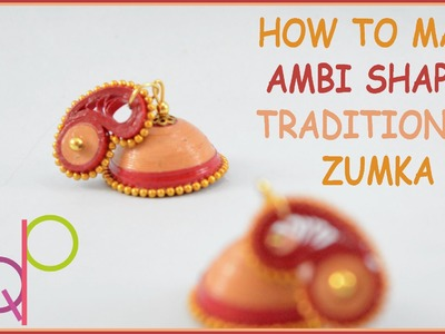 HOW TO MAKE AMBI SHAPED STUD JHUMKA | BASIC | PQP #016