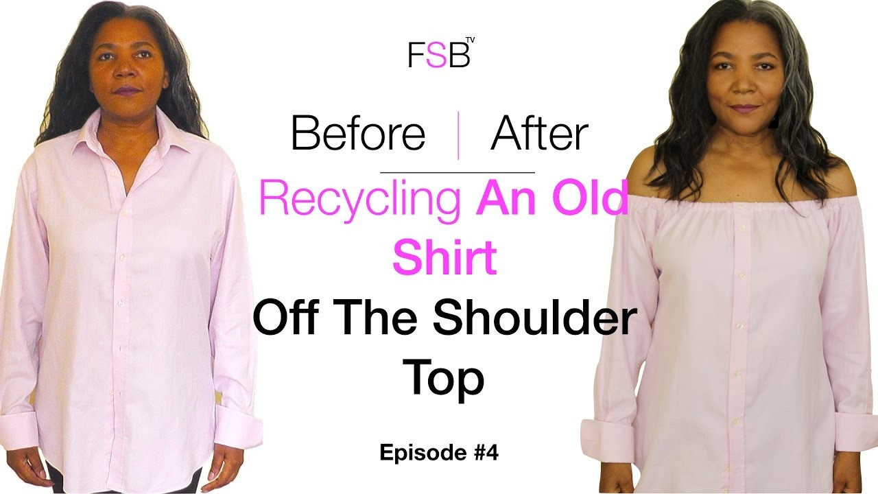 How To Make An Off The Shoulder Top   Recycle Project