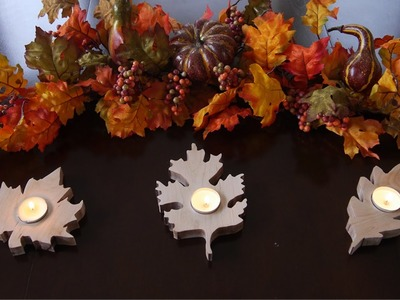 How to Make Fall Leaf Candle Holders | Fall Woodworking Project!