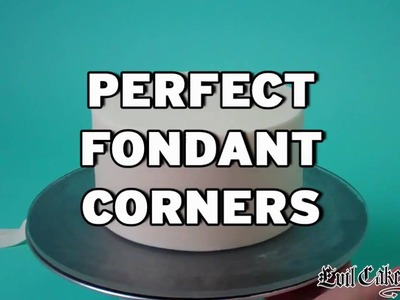 Perfect Fondant Cake Corners - How To Do It