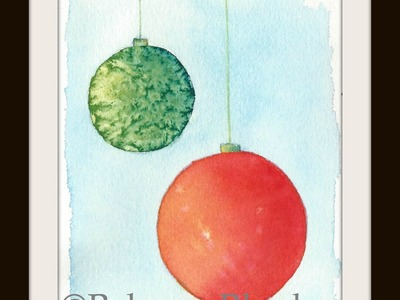 Watercolor for the Beginner: How to Paint a Christmas Ornament