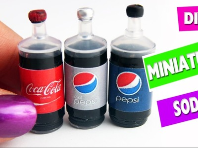 5 minute crafts - DIY  Miniature Realistic Cola - Soda - Pop Bottles