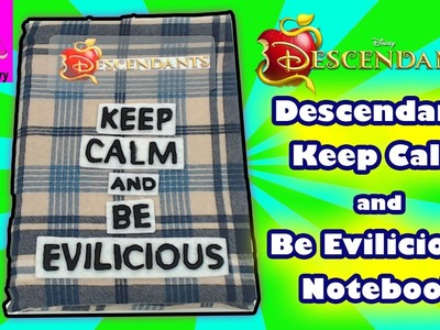 Descendants DIY Notebook Keep Calm and Be Evilicious Stationery Disney