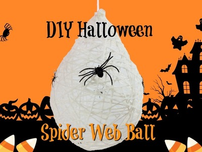 DIY Halloween Decoration Spider Web Ball Easy and Fun Craft