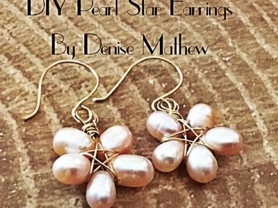 DIY Pearl Star Earrings by Denise Mathew
