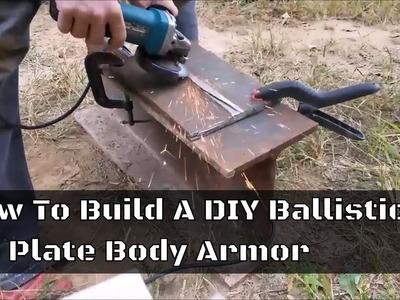 How To Build A DIY Ballistics Plate Body Armor