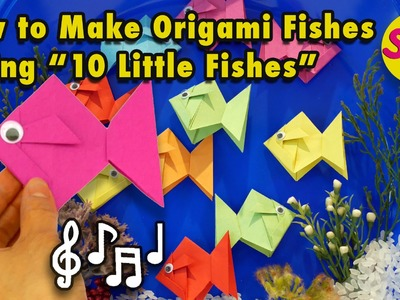 """Paper Fish Origami Kids Crafts: How to Fold Fish Origami + Sing """"10 Little Fishes"""" Under the Sea"""