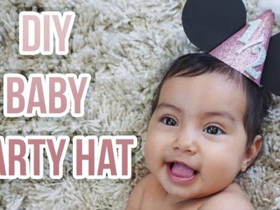DIY BABY PARTY HAT (first birthday, half birthday, & more!)