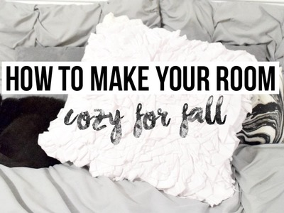 DIY DECOR + HOW TO COZY UP YOUR ROOM