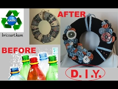 DIY.How to make a wreath base for decoration recycling plastic bottles: bricoart.kam