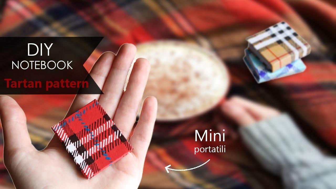 DIY Notebook ☃ Fantasia scozzese   Tartan plaid Pattern - Mini portatili