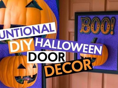 FUNCTIONAL DIY HALLOWEEN DOOR DECOR