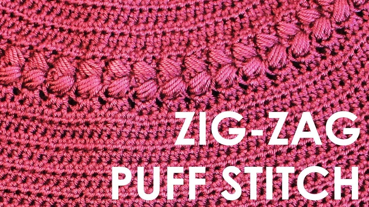 How To Crochet Puff Stitch Zigzag Puff Stitch Free Crochet