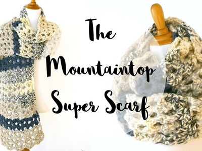 How To Crochet the Mountaintop Super Scarf, Episode 343