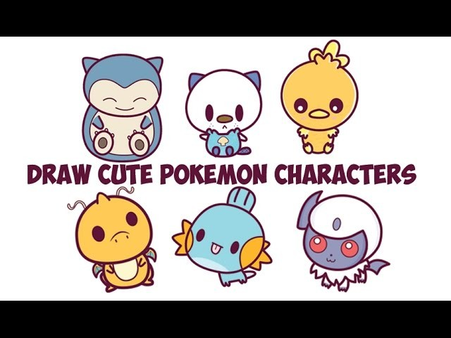 How To Draw Cute Pokemon Characters Easy Cute Chibi Kawaii Baby