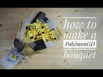 How to make a PokemonGO bouquet