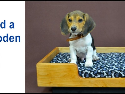 How to Make a Wooden Dog Bed