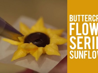 How to make Buttercream Flowers – The Sunflower