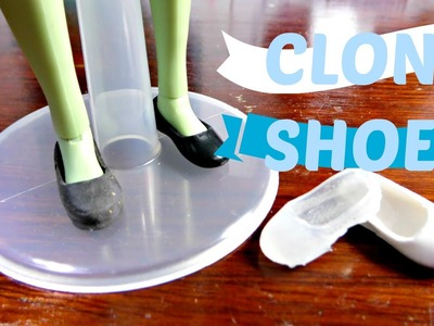 How to Make (Clone) Doll Shoes + Accessories