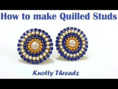 How to make Quilled Studs at Home | Tutorial !!