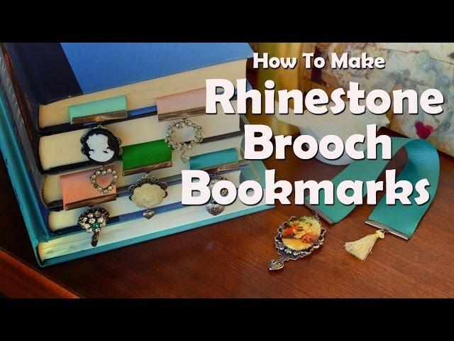 How To Make Rhinestone Brooch Bookmarks