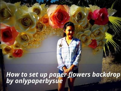 How to set up paper flowers backdrop