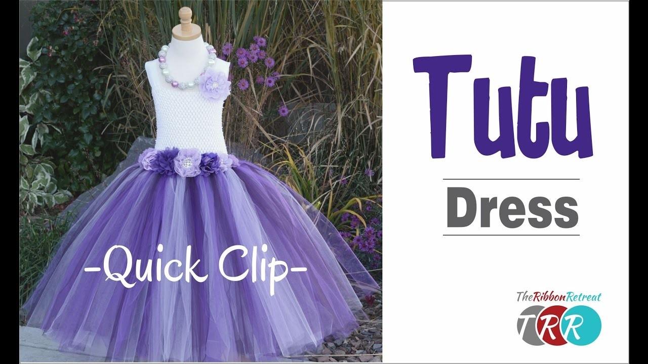 Quick Clip -  How to Make a Tutu Dress - TheRibbonRetreat.com