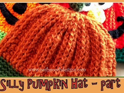 Silly Pumpkin Hat Crochet Pattern - Part 1