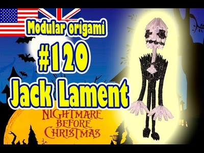 3D MODULAR ORIGAMI #120 JACK LAMENT. The Nightmare Before Christmas. Halloween
