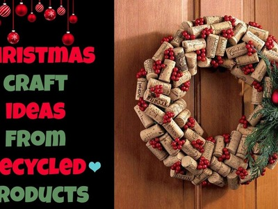 Christmas Craft Ideas From Recycled Products 2016