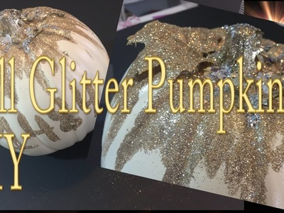 Craft DIY :Classy Glitter Fall Pumpkin. Cup n Cakes Gourmet
