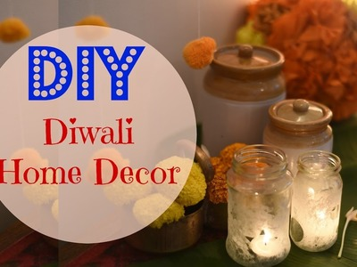 DIY Diwali Home Decor. Indian Wedding Decor Ideas