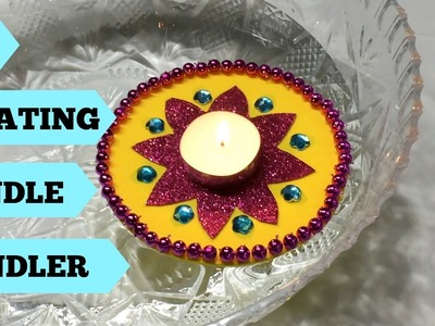 DIY | Floating Candle Holder | Diwali Decor