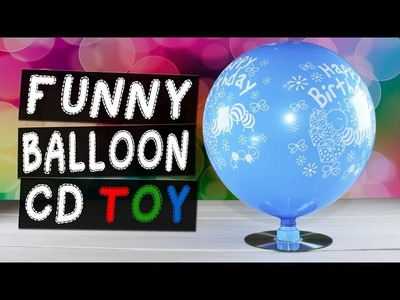 DIY Funny CD Toy With Balloon