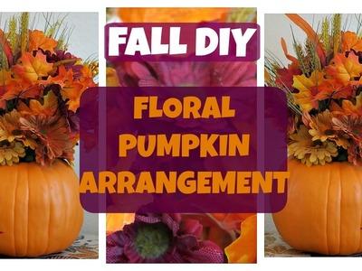 Fall DIY | Floral Pumpkin Arrangement
