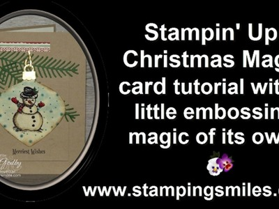 Stampin' Up! Christmas Magic Card Tutorial