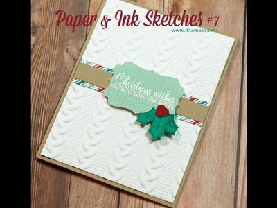 Stampin' Up! Paper & Ink Sketches #7