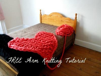 Arm Knitting: Heart Blanket Tutorial