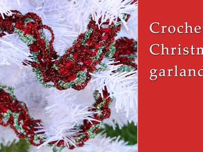 Crochet Christmas garland tutorial