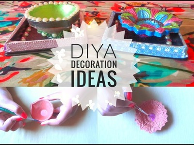 DIY: Diya Decoration Ideas For Diwali 2016