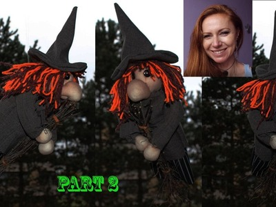 DIY Halloween - How to make a funny and scary witch from SOCKS - part 2